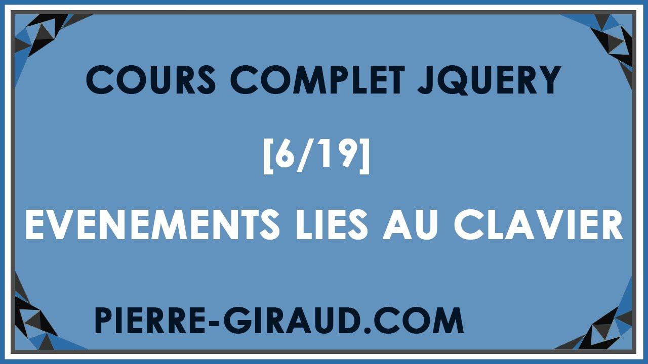 COURS COMPLET JQUERY [6/19] - Gestion d'évènements liés au clavier