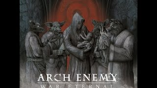 Arch Enemy - War Eternal (Full Album)