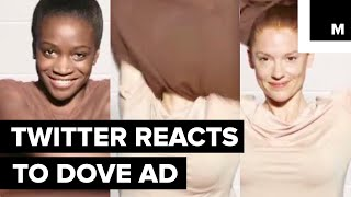 Twitter reacts to Dove's ad