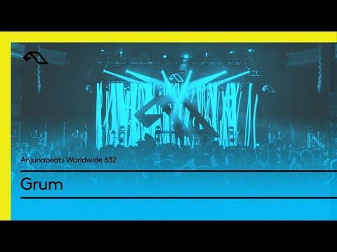 Anjunabeats Worldwide 632 with Grum