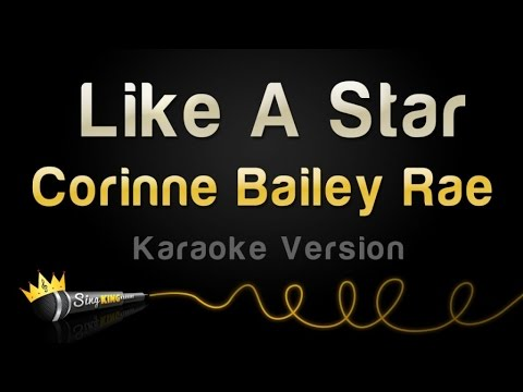 Corinne Bailey Rae  Like A Star Karaoke Version