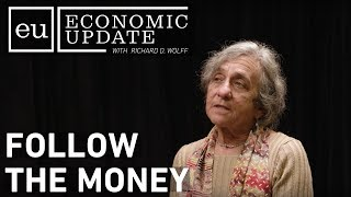 Economic Update: Follow The Money