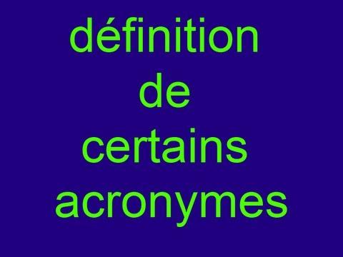 Définition de certains acronymes