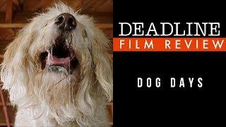 'Dog Days' Review - Nina Dobrev, Vanessa Hudgens