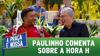 Paulinho comenta sobre a hora H | A Praça É Nossa (25/05/17) thumbnail