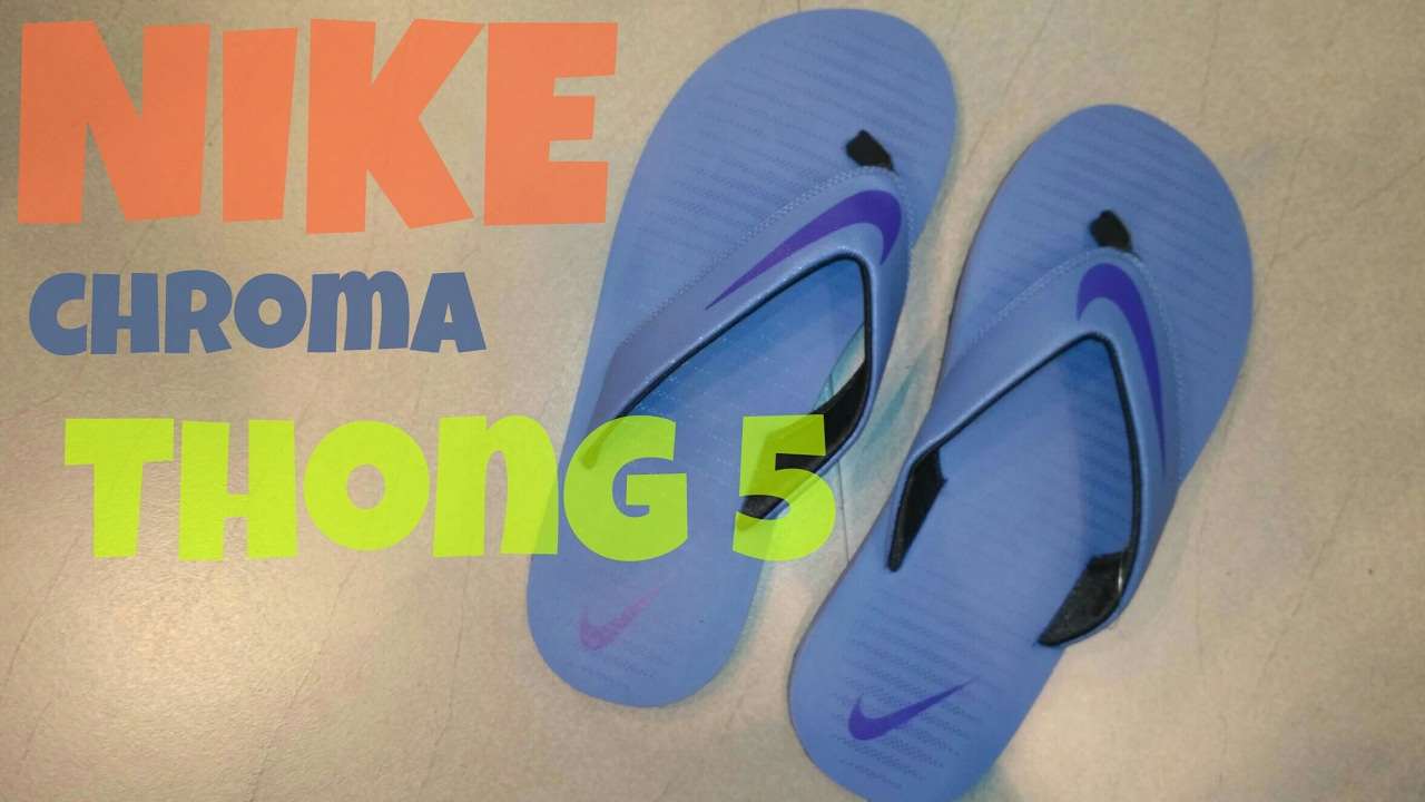 get cheap 5779c a3516 NIKE Chroma THONG 5 | Review in hindi