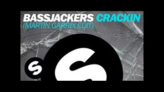 Bassjackers Crackin Martin Garrix Edit.mp3