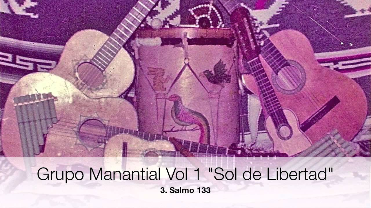 Grupo Manantial Musica Latinoamericana Youtube