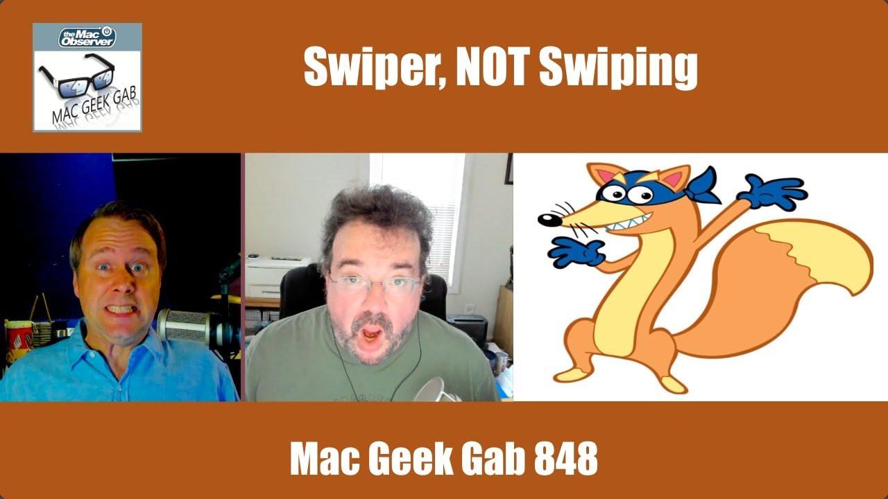 Download Swiper, NOT Swiping —Mac Geek Gab 848