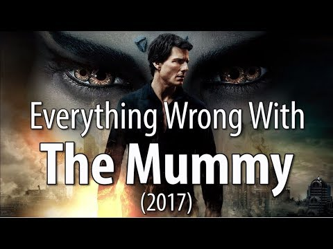 Thumbnail: Everything Wrong With The Mummy (2017)