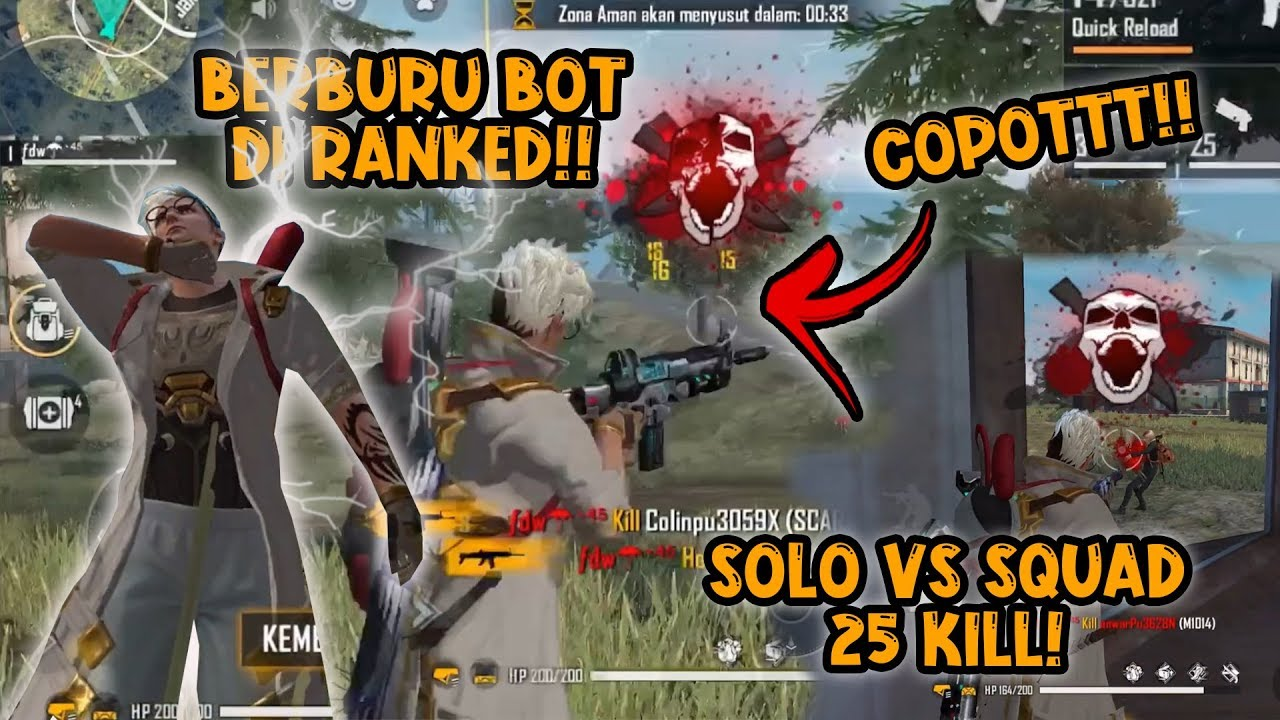Download BERBURU BOT DI RANKED #2?! SOLO Vs SQUAD 25KILL!!