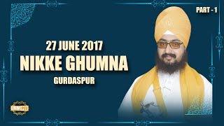 Part 1 - 27_6_2017 - Nikke Ghumna Samagam