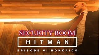 Hitman Situs Inversus Security Room location walkthrough hokkaido Episode 6 Japan- Ps4 Xbox One