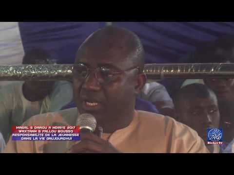 Magal S Darou A Ndiaye 2017 Waxtaan S Fallou Bousso Responsabilite de la Jeunnesse dans La Vie D'auj - Murid Channel