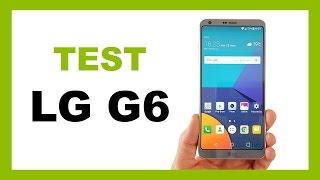 LG G6 : Test complet en Français !