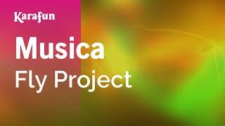 Karaoke Musica - Fly Project *