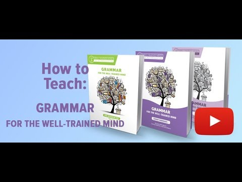 Teaching Tips for Grammar for the Well-Trained Mind