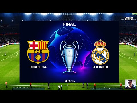 PES 2020 | UEFA Champions League Final | El Clasico | Real Madrid VS FC Barcelona | Messi Vs Hazard
