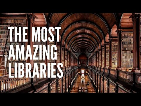 The Top 10 Most Amazing Libraries in the World