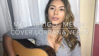 Baixar Meu abrigo - Melim (Cover Lorrana Veras)