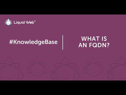 What is an FQDN?