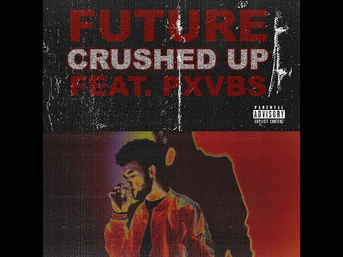 Future - Crushed Up (feat. Phoenix Vibes) OFFICIAL REMIX - 동영상