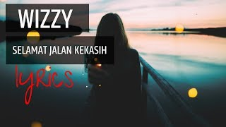 Download Wizzy - Selamat Jalan Kekasih [LIRIK VIDEO] Mp3