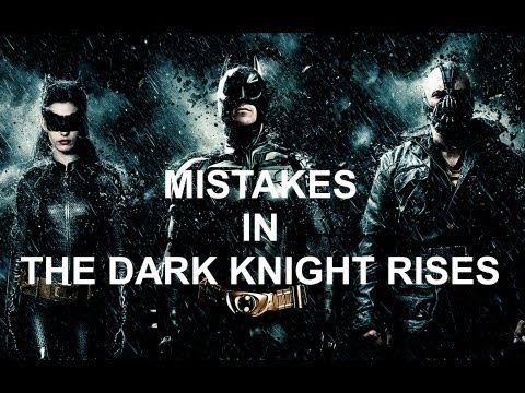 MISTAKES IN THE DARK KNIGHT RISES