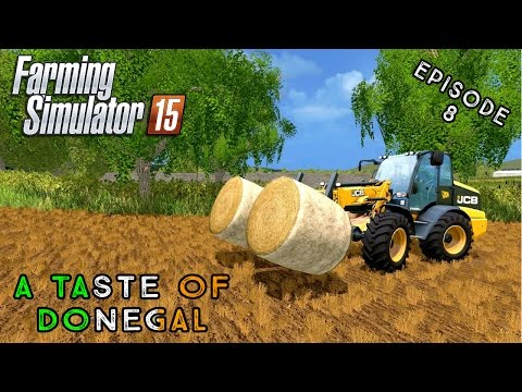 Let's Play Farming Simulator 2015 | A Taste of Donegal | Episode 8