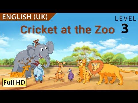 Cricket at the Zoo: Learn English (UK) with subtitles. Story for Children BookBox.com