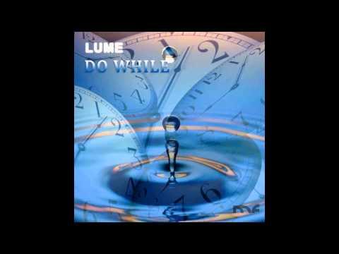 Lume aka Zage - Do While (John Askew Remix)
