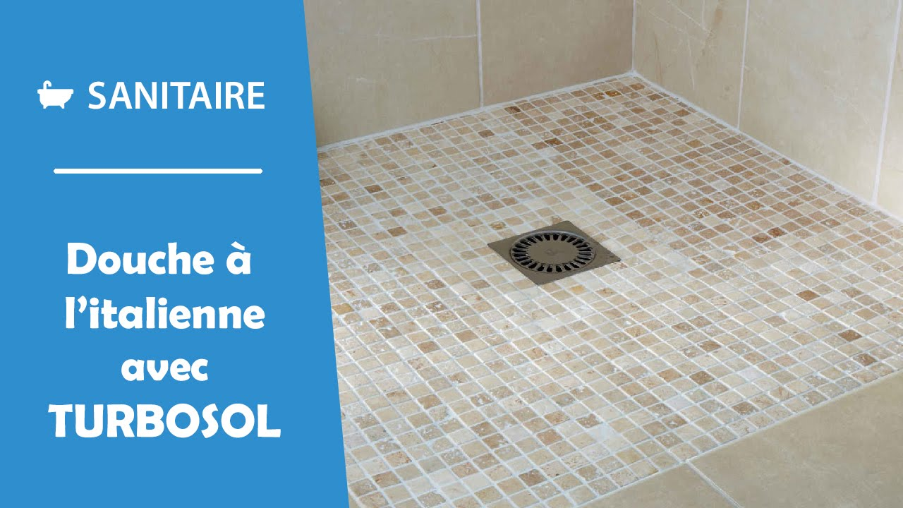 Installer une douche l 39 italienne avec turbosol youtube for Photo douche italienne