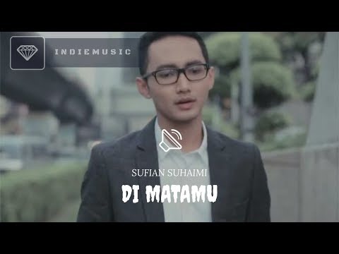 Di Matamu - Sufian Suhaimi | LIRIK VIDEO