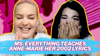 Download Ms. Everything Teaches Anne-Marie her lyrics to 2002!