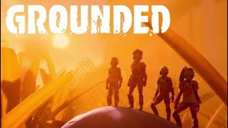 Grounded - Official Launch Trailer (2020)