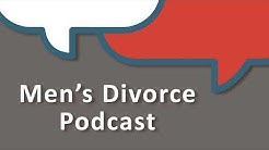 Tips for Men Thinking About Divorce: Cordell & Cordell Men's Divorce Podcast