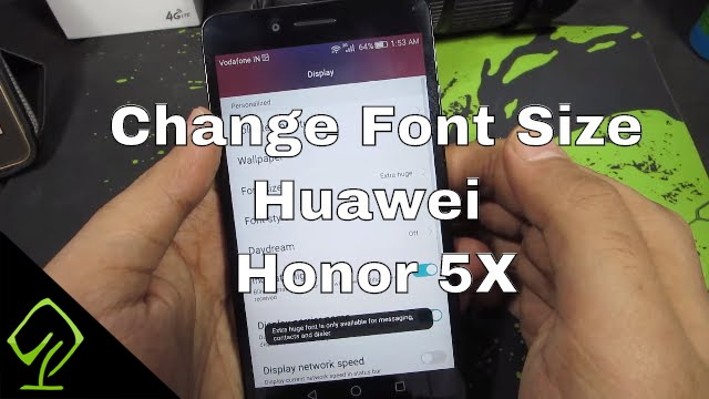 How to Change Font Size and Enable Simple UI mode on Huawei Honor 5X