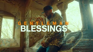 Gentleman - Blessings (Official Video)