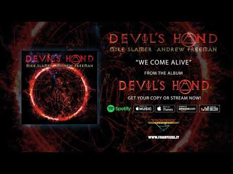 """Devil's Hand (feat. Mike Slamer & Andrew Freeman) - """"We Come Alive"""" (Official Audio) Mp3"""