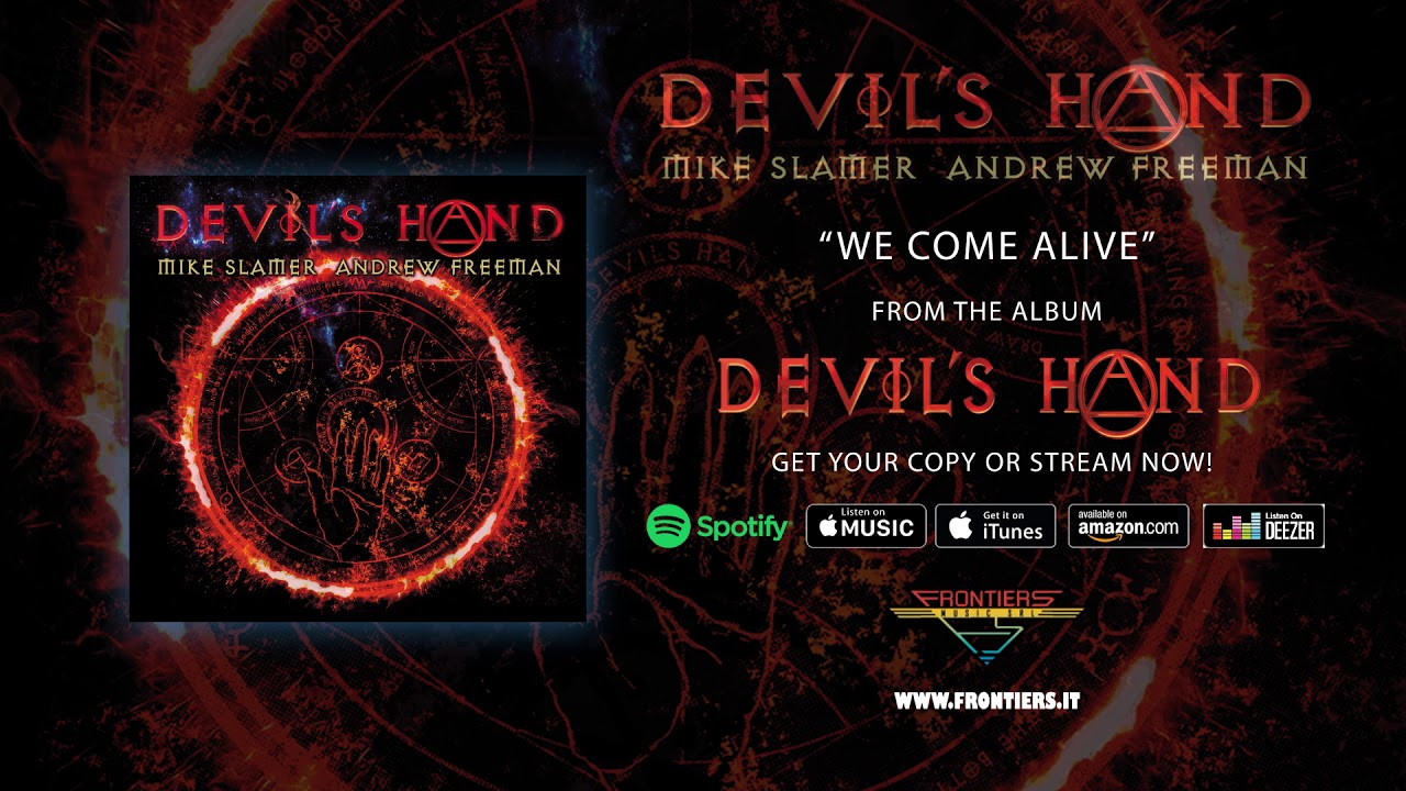 """Devil's Hand (feat. Mike Slamer & Andrew Freeman) — """"We Come Alive"""" (Official Audio)"""