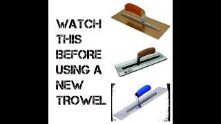 Breaking In A New Trowel - Does The Superflex Need It?