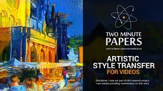 Artistic Style Transfer For Videos | Two Minute Papers #68