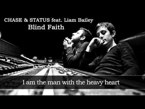 Blind Faith CHASE & STATUS feat. Liam Bailey - Lyrics 1080p HQ Sound