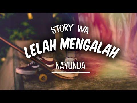 Lelah Mengalah - The Mirza Cocok Buat Story Wa Kekinian