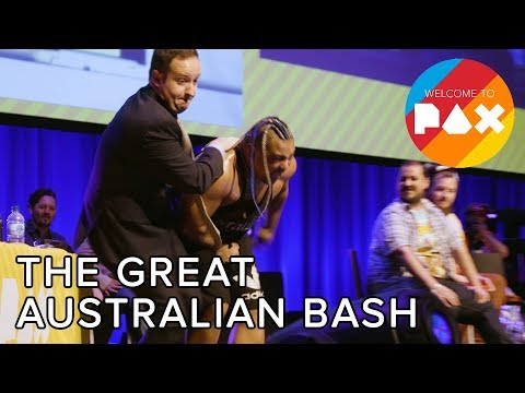 The Great Australian Bash - Welcome to PAX! [Aus 2017]