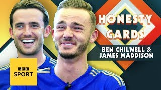 James Maddison reveals why Ben Chilwell is the worst house guest