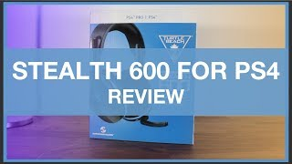 Turtle Beach Stealth 600 PS4 Wireless Gaming Headset - Review