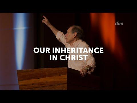 Our Inheritance in Christ