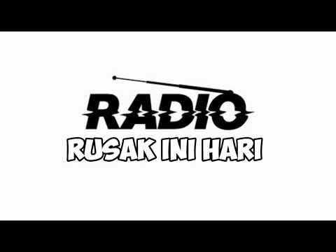 RRI ( RADIO RUSAK HARI INI ) PARODY