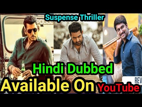 Top 10 New Suspend Thriller South Hindi Dubbed Movies Available On YouTube.